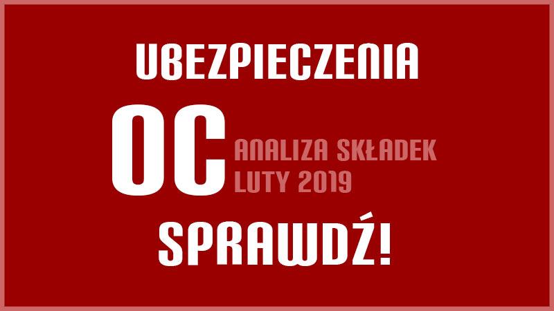 Ubezpieczenie OC Szczecin luty 2019